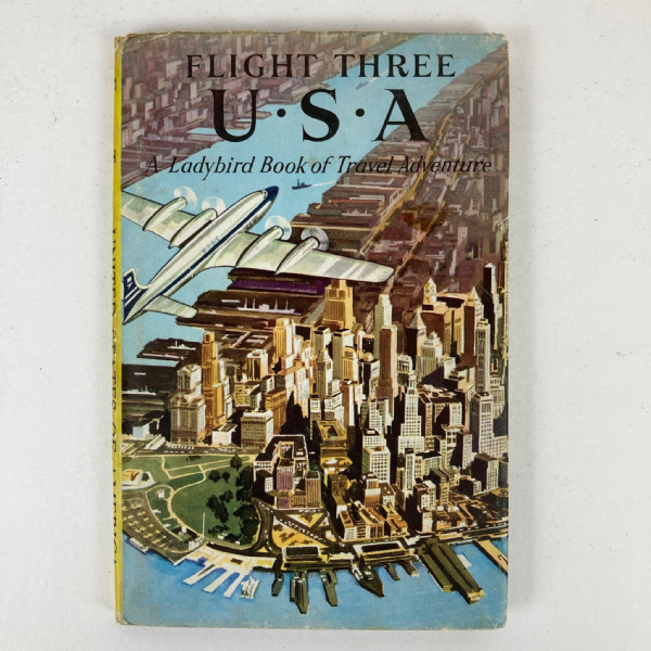 Ladybird Book USA - Flight Three Travel Adventures - First 1st Edition with DJ